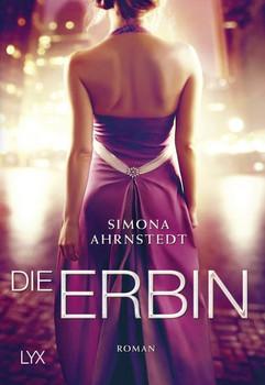 Die Erbin - Simona Ahrnstedt  [Taschenbuch]