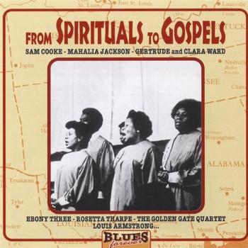 Various Artists - From Spirituals to Gospels