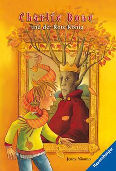 Charlie Bone 05 und der Rote König - Jenny Nimmo