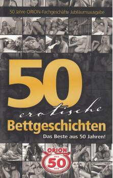 50 erotische Bettgeschichten: Das beste aus 50 Jahren! [Taschenbuch]