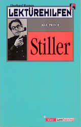 Lektürehilfen Frisch ' Stiller' - Max Frisch