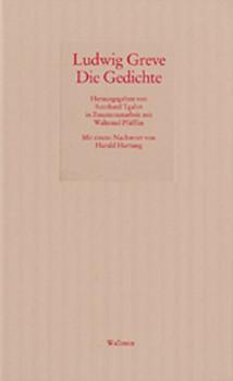 Die Gedichte - Ludwig Greve  [Gebundene Ausgabe]
