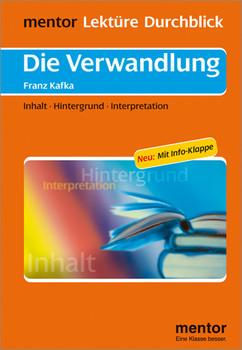 Die Verwandlung. Mit Info Klappe: Inhalt. Hintergrund. Interpretation - Franz Kafka