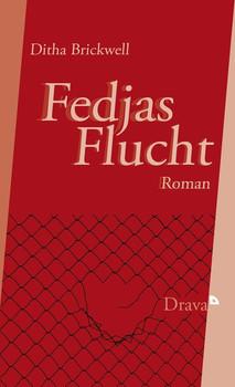 Fedjas Flucht - Ditha Brickwell  [Gebundene Ausgabe]
