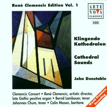 Rene Clemencic - Clemencic Edition Vol. 1 (Klingende Kathedralen: Dunstable)