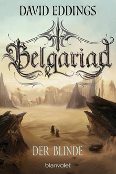 Belgariad - Der Blinde. Roman - David Eddings  [Taschenbuch]