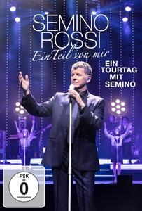 Semino Rossi - Ein Teil von mir [Ein Tourtag mit Semino]