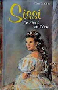 Sissi: im Dienst der Krone - Gaby Schuster