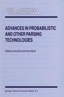 Advances in Probabilistic and Other Parsing Technologies [Gebundene Ausgabe]