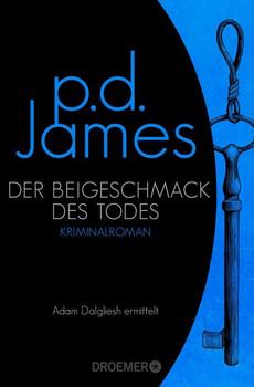 Der Beigeschmack des Todes. Roman - P. D. James  [Taschenbuch]