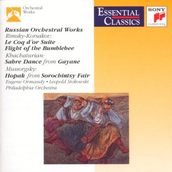 Ormandy - Essential Classics - Russische Orchesterwerke