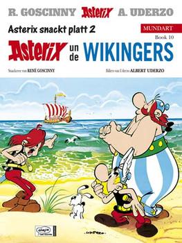 Asterix Mundart Band 10. Plattdeutsch II - Asterix un de Wikingers: Asterix snackt platt 2: BD 10 - Albert Uderzo