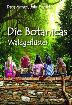 Die Botanicas. Waldgeflüster - Dana Menzel  [Gebundene Ausgabe]