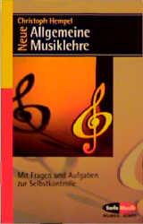Neue Allgemeine Musiklehre: Mit Fragen und Aufgaben zur Selbstkontrolle - Christoph Hempel