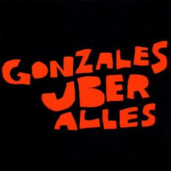 Gonzales - Gonzales Uber Alles