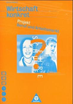 Wirtschaft konkret, Projekt Beruf und Arbeitsmarkt - Holland, Horst