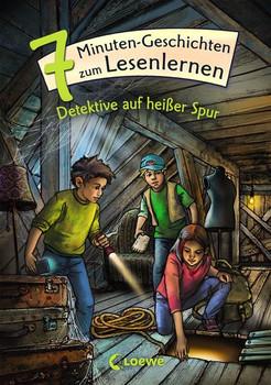 Leselöwen - Das Original - 7-Minuten-Geschichten zum Lesenlernen - Detektive auf heißer Spur [Gebundene Ausgabe]