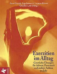 Exerzitien im Alltag - Anne Granda
