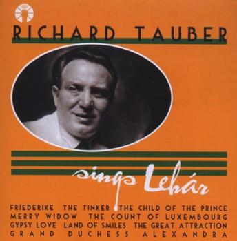 Richard Tauber - Richard Tauber Sings Lehar