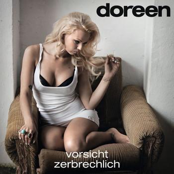 Doreen - Vorsicht Zerbrechlich