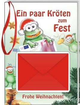 Ein paar Kröten zum Fest. Frohe Weihnachten - Andrea Verlags GmbH  [Gebundene Ausgabe]