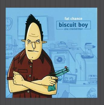 Biscuit Boy - Fat Chance