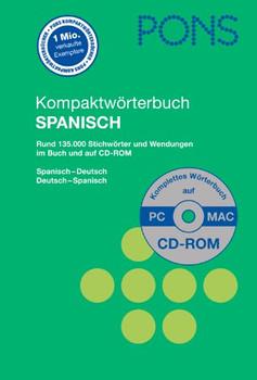 PONS Kompaktwörterbuch Spanisch mit CD-ROM. Spanisch-Deutsch /Deutsch-Spanisch - -