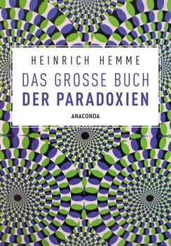 Das große Buch der Paradoxien - Heinrich Hemme  [Taschenbuch]