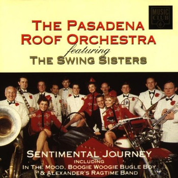 the Pasadena Roof Orchestra - Sentimental Journey