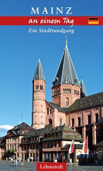 Mainz an einem Tag. Ein Stadtrundgang - Andrea Reidt  [Taschenbuch]