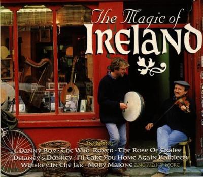 the Magic of Ireland - The Magic of Ireland