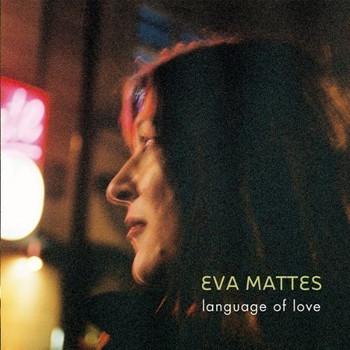 Eva Mattes - Language of Love
