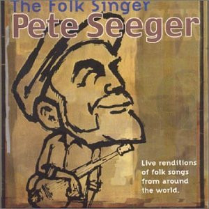 Pete Seeger - Folk Singer,the [22trx]