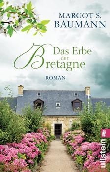 Das Erbe der Bretagne. Roman - Margot S. Baumann  [Taschenbuch]