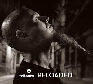 the Clients - Reloaded