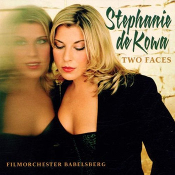 Stephanie de Kowa - Two Faces