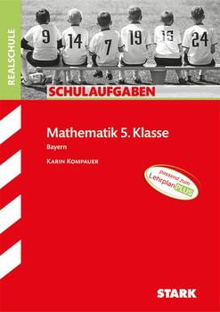 Schulaufgaben Realschule Bayern - Mathematik 5. Klasse [Taschenbuch]