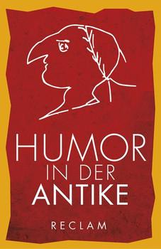 Humor in der Antike [Taschenbuch]
