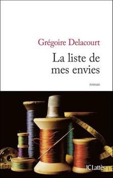 La liste de mes envies - Delacourt, Grégoire