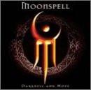 Moonspell - Darkness & Hope