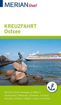 MERIAN live! Reiseführer Kreuzfahrt Ostsee. Mit Extra-Karte zum Herausnehmen - Holger Wolandt  [Taschenbuch]