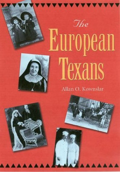The European Texans (Texans All) - Kownslar, Allan O.
