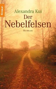 Der Nebelfelsen. - Alexandra Kui