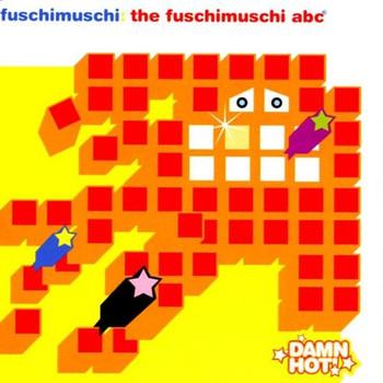 Fuschimuschi - The Fuschimuschi ABC