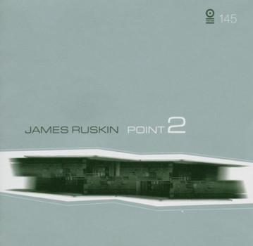 James Ruskin - Point 2