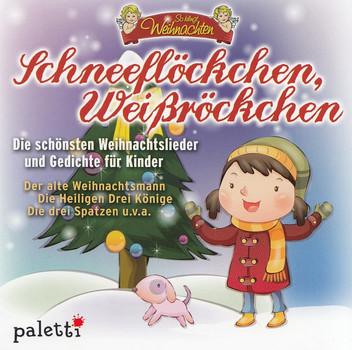 Die Schönsten Weihnachtslieder.So Klingt Weihnachten Schneeflöckchen Weißröckchen Die Schönsten Weihnachtslieder Und Gedichte Für Kinder