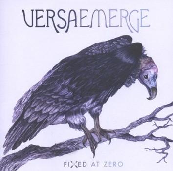 Versaemerge - Fixed at Zero