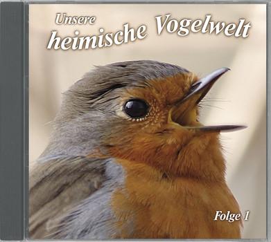 Vogelstimmen - Unsere Heimische Vogelwelt ed.1