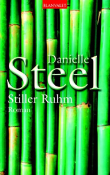 Stiller Ruhm. - Danielle Steel