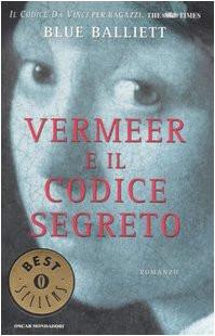 Vermeer e il codice segreto - Balliett, Blue